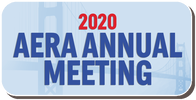 2020 AERA ANNUAL MEETING